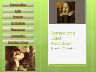 Romeo and Juliet  WebQuest