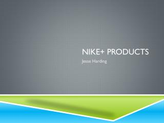 Nike+ Products