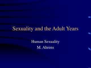 Sexuality and the Adult Years