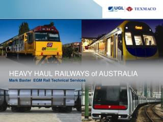 HEAVY HAUL RAILWAYS of AUSTRALIA