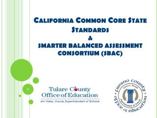 California Common Core State Standards &  SMARTER BALANCED ASSESSMENT CONSORTIUM (SBAC)
