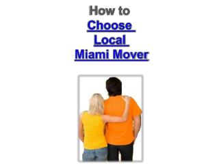 How to Choose Right Miami Movers