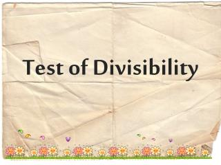 Test of Divisibility