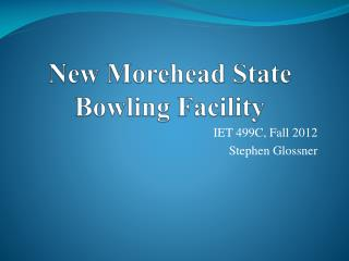 New Morehead State Bowling Facility