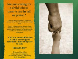 Are you caring for a child whose parents are in jail or prison ?