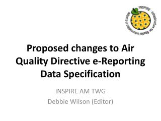 Proposed changes to Air Quality Directive e-Reporting Data Specification