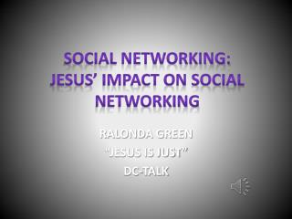 SOCIAL NETWORKING: Jesus' Impact on Social Networking