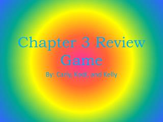 Chapter 3 Review Game
