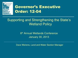 Governor's Executive  Order: 12-04