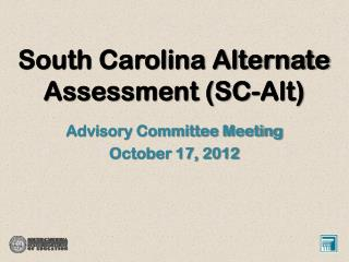 South Carolina Alternate Assessment (SC-Alt)