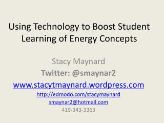 Using Technology to Boost Student Learning of Energy Concepts
