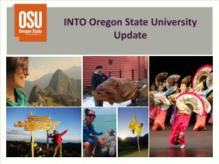 INTO  Oregon State University Update