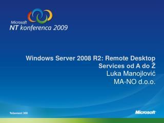 Windows Server 2008 R2: Remote Desktop Services od A do Ž