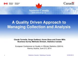 European Conference on Quality in Officials Statistics (Q2014) Vienna, Austria, June 2-5, 2014