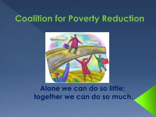 Coalition for Poverty Reduction