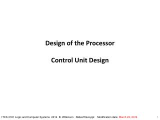 Design of the Processor Control Unit Design