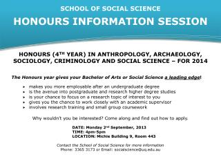 SCHOOL OF SOCIAL SCIENCE HONOURS INFORMATION SESSION