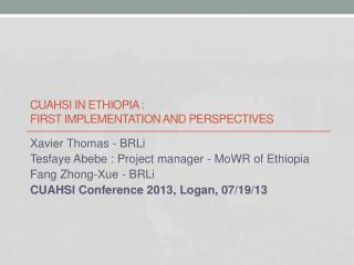 CUAHSI In  EthiOpia  : First  Implementation  and  perspectiveS