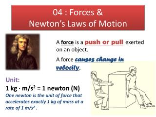 04 : Forces &  Newton's Laws of Motion