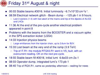 Friday 31 st  August & night