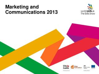 Marketing and Communications 2013