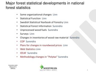 Major forest statistical developments in national forest statistics