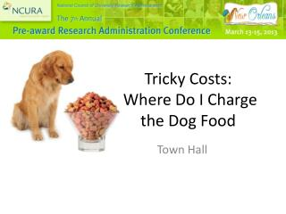 Tricky  Costs:    Where  Do I Charge the Dog  Food