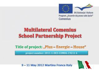 Multilateral Comenius  School Partnership Project