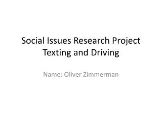 Social Issues Research  Project Texting and Driving