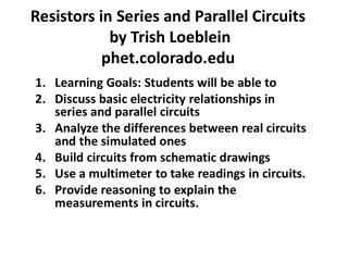 Resistors in Series and Parallel  Circuits by Trish Loeblein phet.colorado