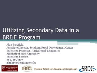 Utilizing Secondary Data in a  BR&E Program