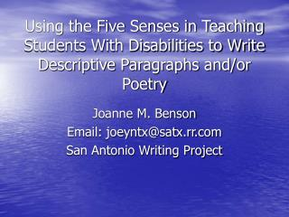 Using the Five Senses in Teaching Students With Disabilities to Write Descriptive Paragraphs and/or Poetry