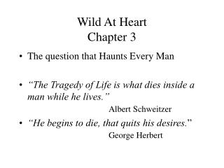 Wild At Heart  Chapter 3