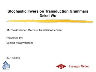 Stochastic Inversion Transduction Grammars  Dekai Wu