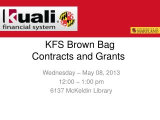 KFS Brown Bag Contracts and Grants