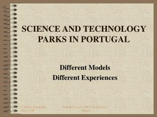 SCIENCE AND TECHNOLOGY PARKS IN PORTUGAL