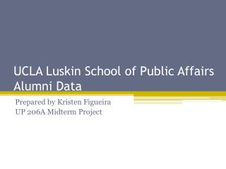 UCLA Luskin School of Public Affairs Alumni Data
