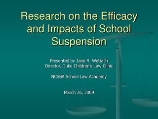 Research on the Efficacy and Impacts of School Suspension