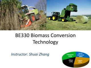 BE330 Biomass Conversion  T echnology