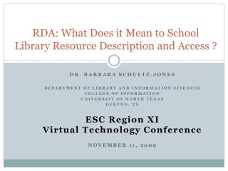 RDA: What Does it Mean to School Library Resource Description and Access ?