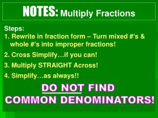 NOTES: Multiply Fractions