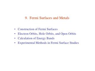 9.  Fermi Surfaces and Metals