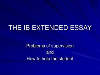 THE IB EXTENDED ESSAY