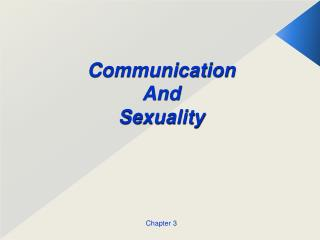 Communication And Sexuality Chapter 3