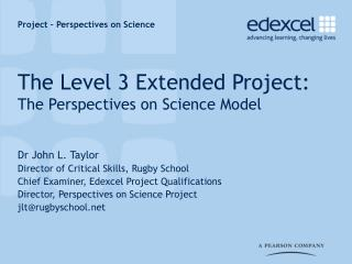 The Level 3 Extended Project: The Perspectives on Science Model