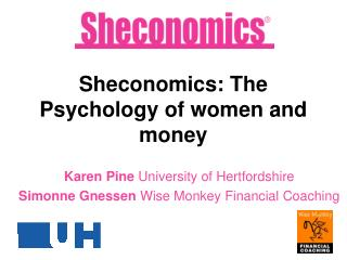 Sheconomics: The Psychology of women and money