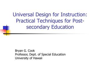 Universal Design for Instruction: Practical Techniques for Post-secondary Education