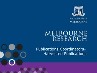 Publications Coordinators– Harvested Publications