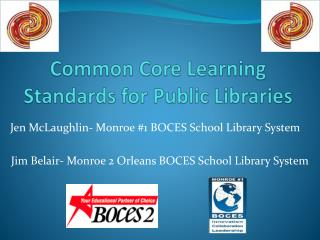 Common Core Learning Standards for Public Libraries