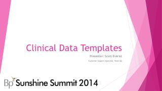 Clinical Data Templates